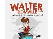 Reseña Walter Domville alucinante televisor espectral