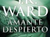Reseña Literaria Amante Despierto Hermandad Daga Negra J.R. Ward