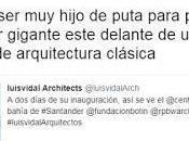 Renzo Piano Luis Vidal unos hijos puta