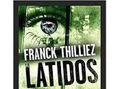 Latidos. Franck Thilliez