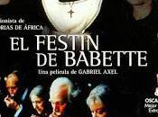 """ANIVERSARIO ESTRENO FESTÍN BABETTE"""" (30th Anniversary Premiere """"Babette´s Feast"""")"""
