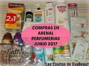 Compras Arenal Perfumerías (Junio 2017)