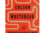 Underground Raildoad: novel. Colson Whitehead