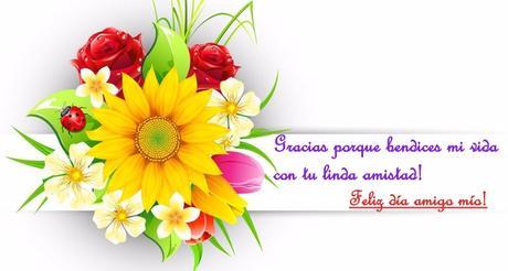 Frases Para Un Amigo Díselo Con Flores En El Día De La
