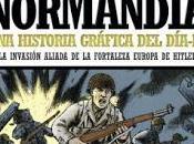 Normandía. historia gráfica Día-D
