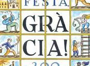 Fiestas Gracia, esperadas 2017 cumplen años