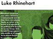 "Reseña invasión bolas peludas"" Luke Rhinehart"