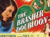 Brasher Doubloon (1947)