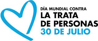 Día Muncial contra la TRATA DE PERSONAS, 30 de julio de 2017