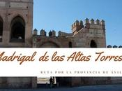 Ruta provincia Ávila: ¿Qué Madrigal Altas Torres?