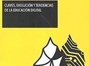tejido Weiser; Claves, evolución tendencias educación digital