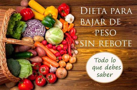 dieta para adelgazar sin rebote