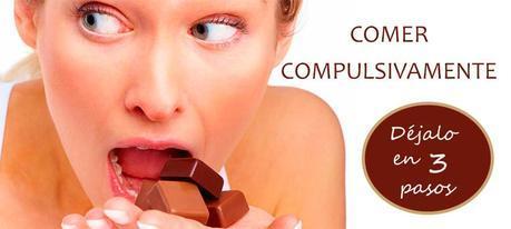 dejar de comer compulsivamente en 3 pasos