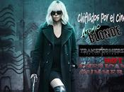 Podcast Chiflados cine: Transformers Atomic Blonde American Summer