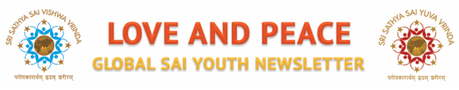 Love & Peace Sai Youth Global Newsletter