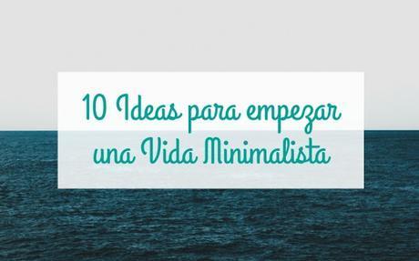 10-ideas-empezar-vida-minimalista