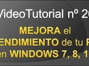 Videotutorial Cómo mejorar rendimiento nuestro Windows