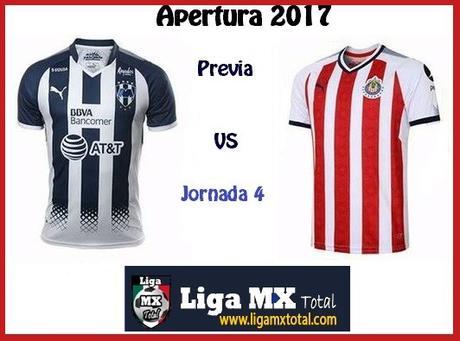 Previa Monterrey vs Chivas en J4 del Apertura 2017