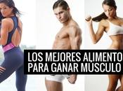 Mejores Alimentos Para Aumentar Masa Muscular e...