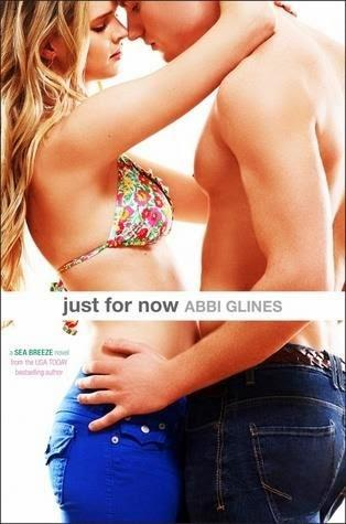 #79 Reseña: Just for Now - Abi Glines (Sea Breeze #4)