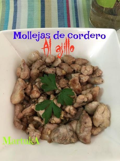 Mollejas De Cordero Al Ajillo