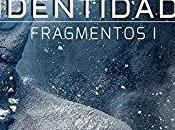 Saga Fragmentos, Libro Identidad, Juan Rescalvo Somoza