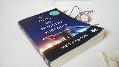 Reseña: El final de nuestra historia, Meg Haston