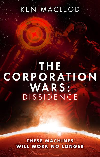 The corporation wars: Dissidence, de Ken MacLeod
