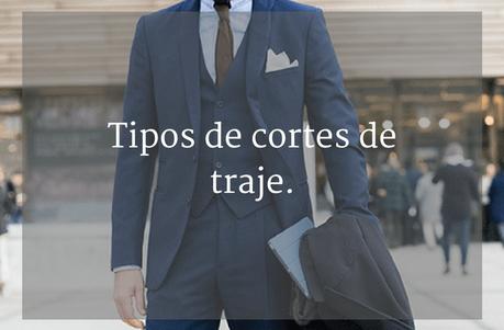 Tipos de corte de traje