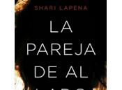 Reseña: pareja lado- Shari Lapena