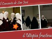 Convento José, ¿utopía frustrada Madre Teresa?