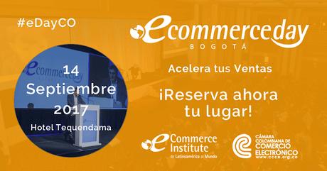 Llega el eCommerce Day 2017 a Bogotá