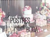 ideas postres para mesa dulce boda