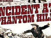 ASALTO PHANTOM HILL, (incidente Phantom Hill) (Incident (USA, 1966) Western