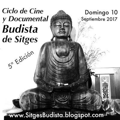 V Edición del Ciclo de Cine y Documental Budista de Sitges 2017