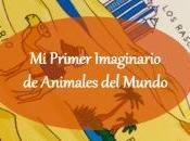 """#Lecturitas: Primer Imaginario Animales Mundo"""""""