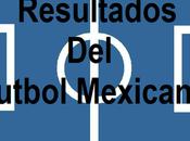 Resultados futbol mexicano jornada