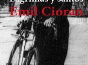 «Lágrimas santos» Emil Cioran Libros Cíbola
