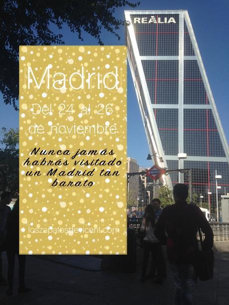 Madrid Low cost del 24 al 26 de noviembre