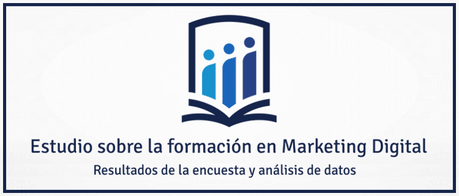 Estudio sobre la formación en Marketing Digital - Resultados
