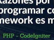 Razones programar Framework mejor