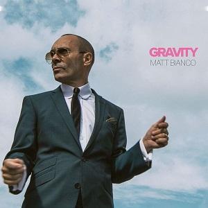 Matt Bianco Gravity