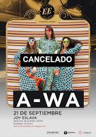 Cancelado el concierto de A-Wa en Escenario Eslava