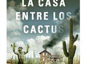 casa entre cactus, Paul