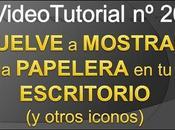 Videotutorial nº26 Como VOLVER MOSTRAR PAPELERA ESCRITORIO