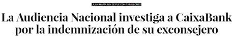 La Audiencia Nacional investiga a la cúpula de CaixaBank, S.A.