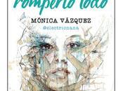 arte romperlo todo, Mónica Vázquez