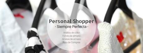 personal shopper y asesora de imagen en siempre perfecta para que todas vayamos ideales y muy chic este otoño