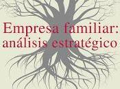 Empresa Familiar; Análisis estratégico