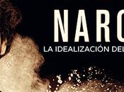 Narcos, idealización narcotráfico